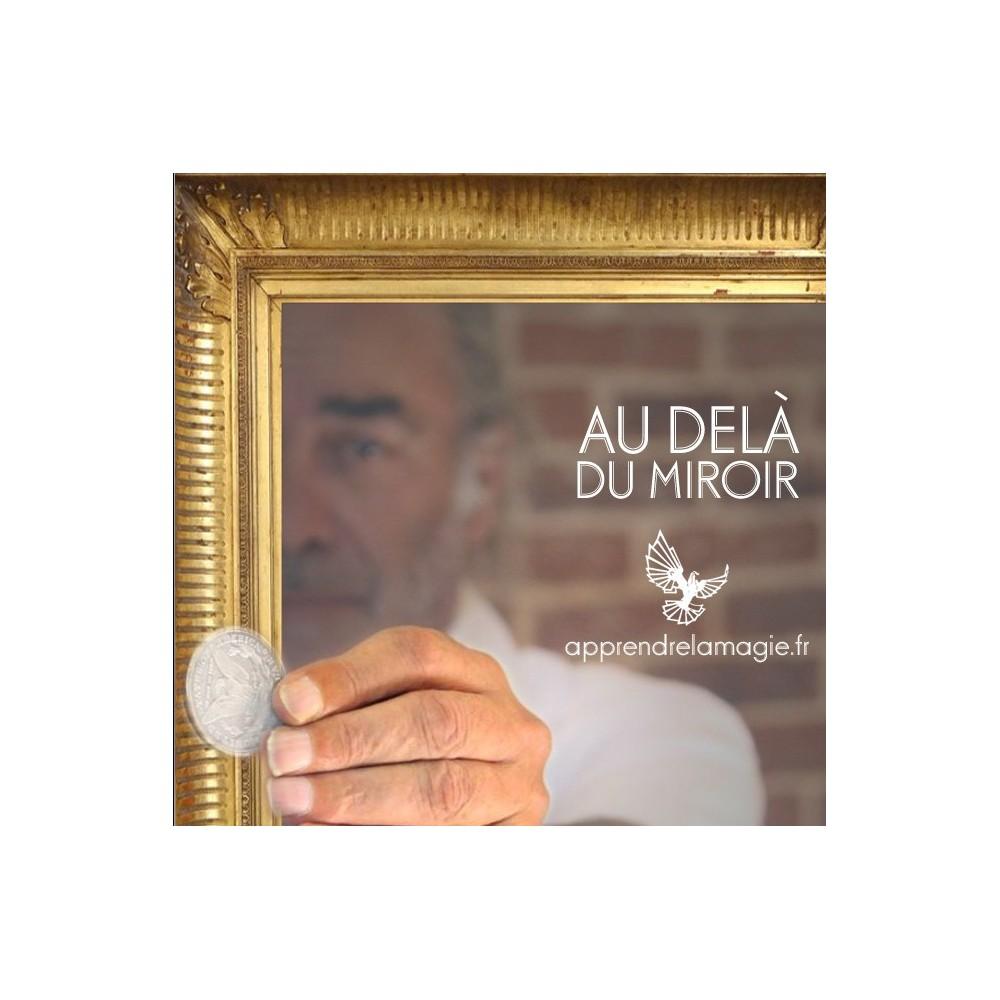 Au del du miroir apprendre la magie for Au dela du miroir