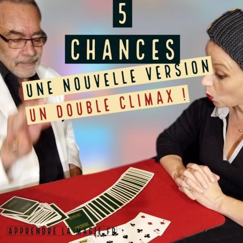 5 Chances   Version à double climax