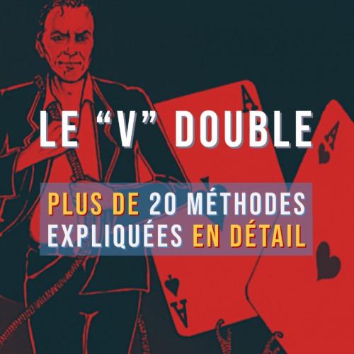 """Le """"V"""" Double"""